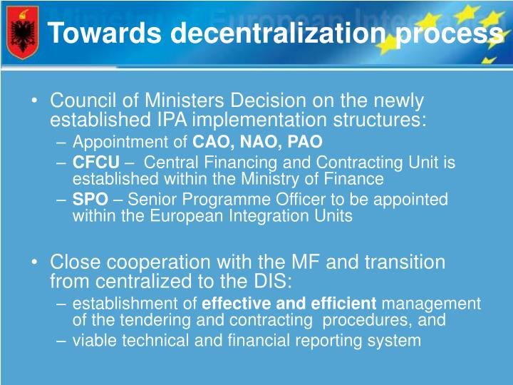 Towards decentralization process