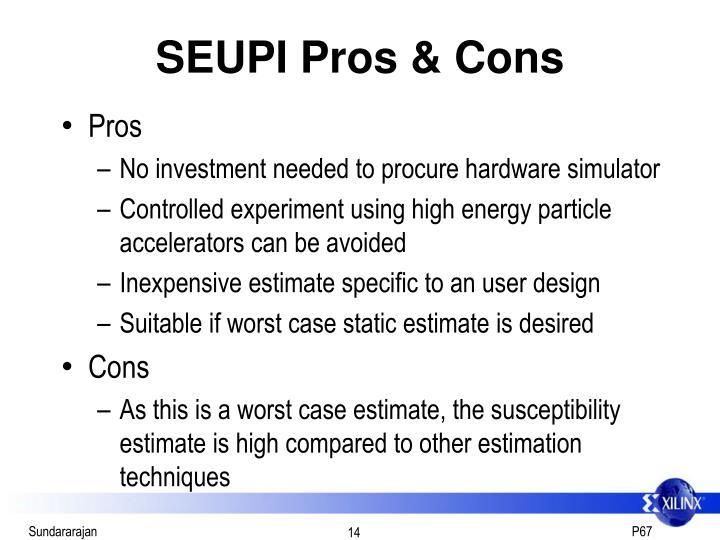 SEUPI Pros & Cons