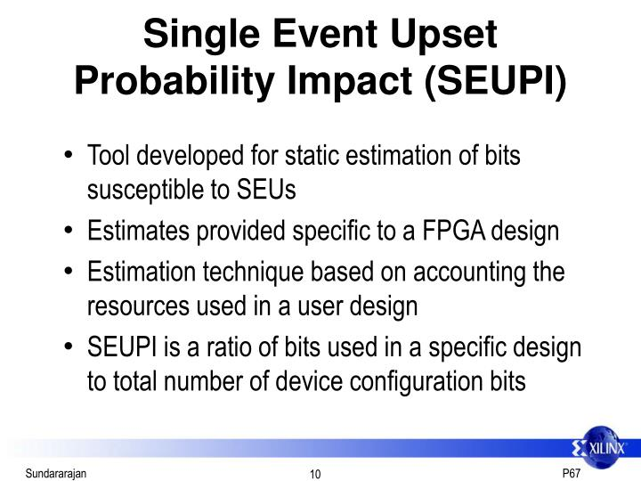 Single Event Upset Probability Impact (SEUPI)