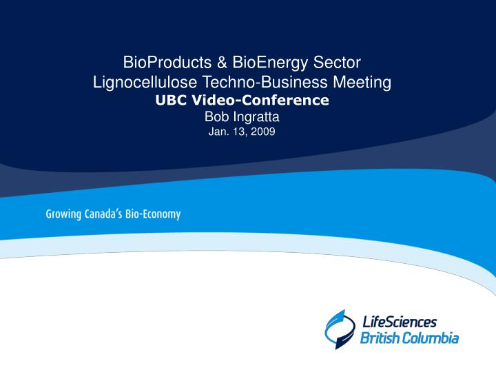 BioProducts & BioEnergy Sector