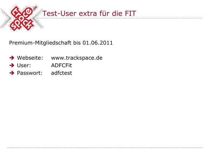 Test-User extra für die FIT