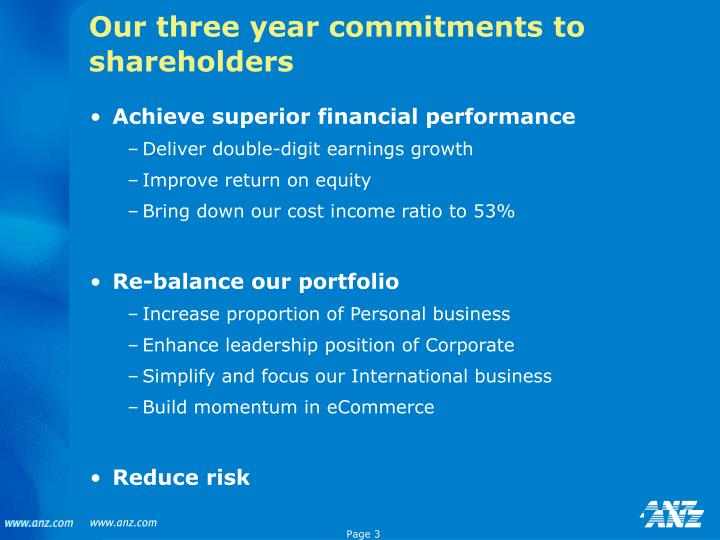 Our three year commitments to shareholders