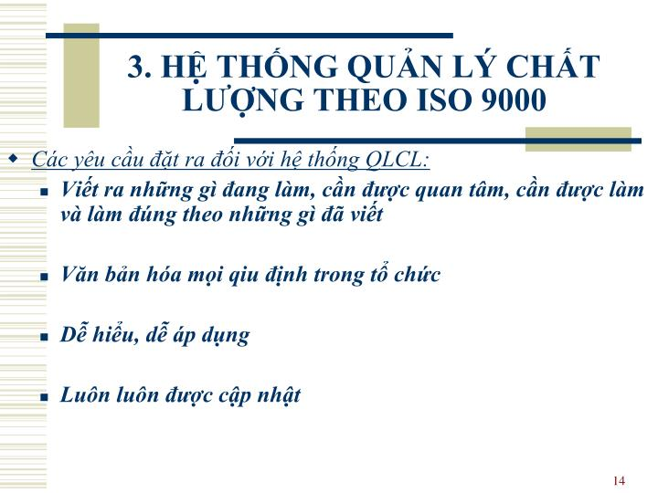 3. HỆ THỐNG QUẢN LÝ CHẤT LƯỢNG THEO ISO 9000