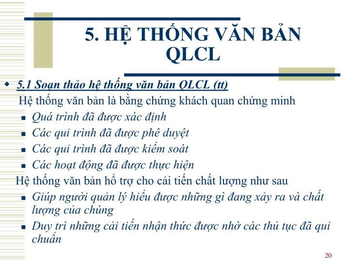 5. HỆ THỐNG VĂN BẢN QLCL