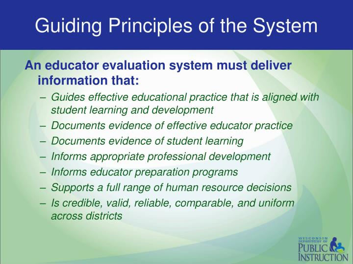 Guiding Principles of the System