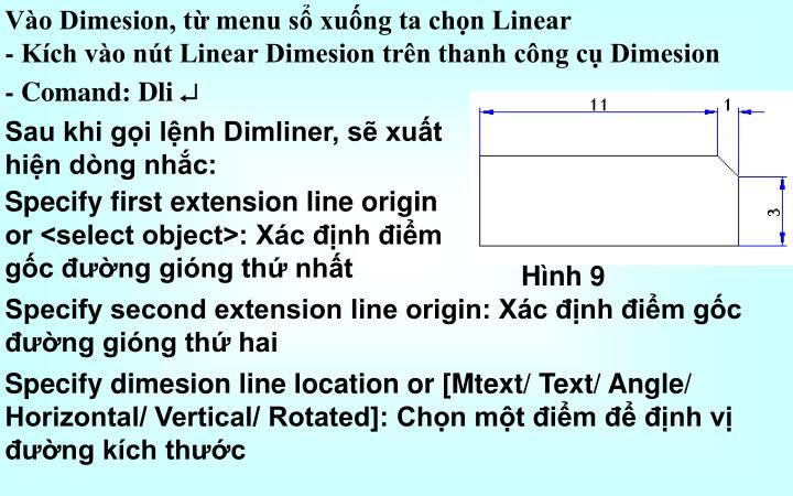 Vào Dimesion, từ menu sổ xuống ta chọn Linear