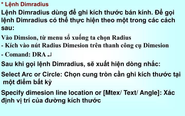 * Lệnh Dimradius