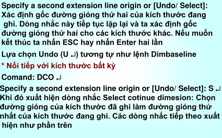 Specify a second extension line origin or [Undo/ Select]: