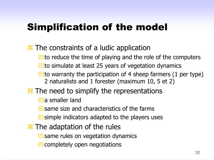 Simplification of the model