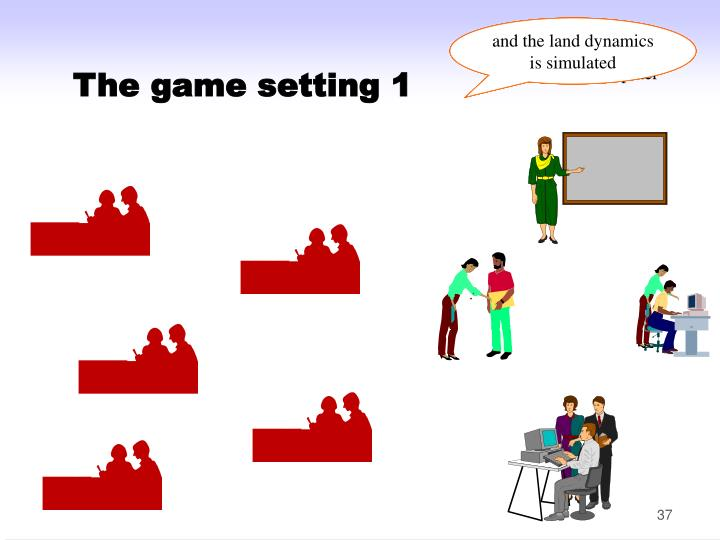 The game setting 1