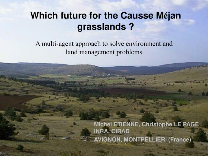 Which future for the Causse M
