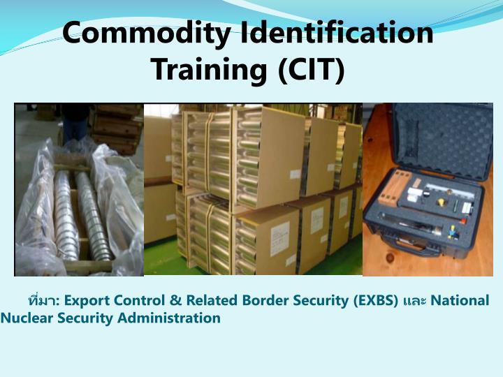 Commodity Identification Training (CIT)