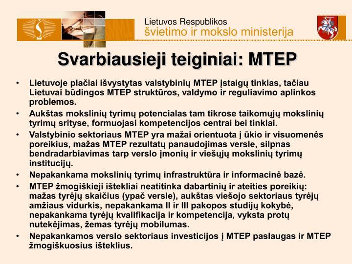 Svarbiausieji teiginiai: MTEP