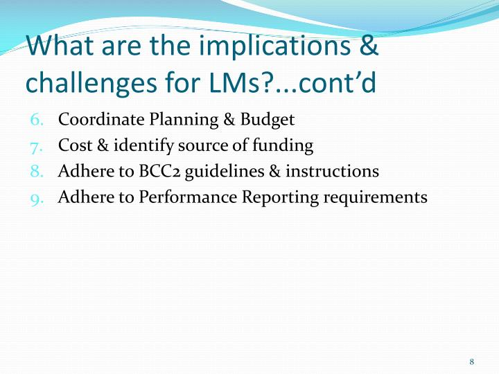 What are the implications & challenges for LMs?...cont'd