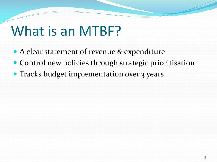 What is an MTBF?