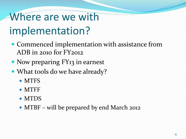 Where are we with implementation?