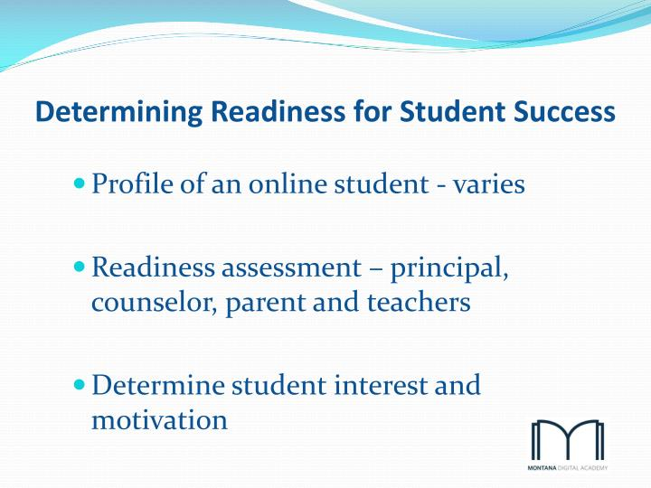 Determining Readiness for Student Success
