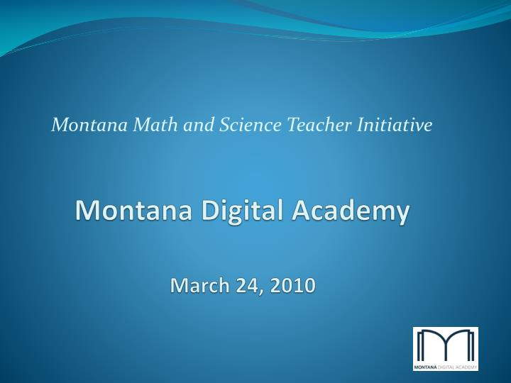 Montana digital academy march 24 2010