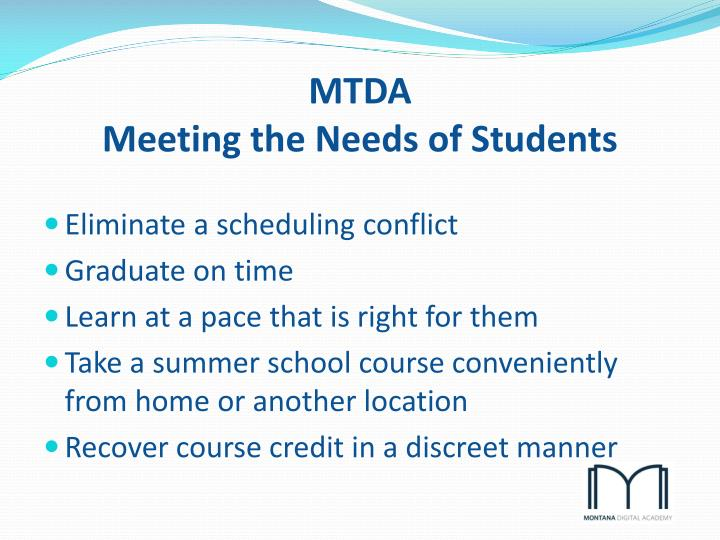 Mtda meeting the needs of students