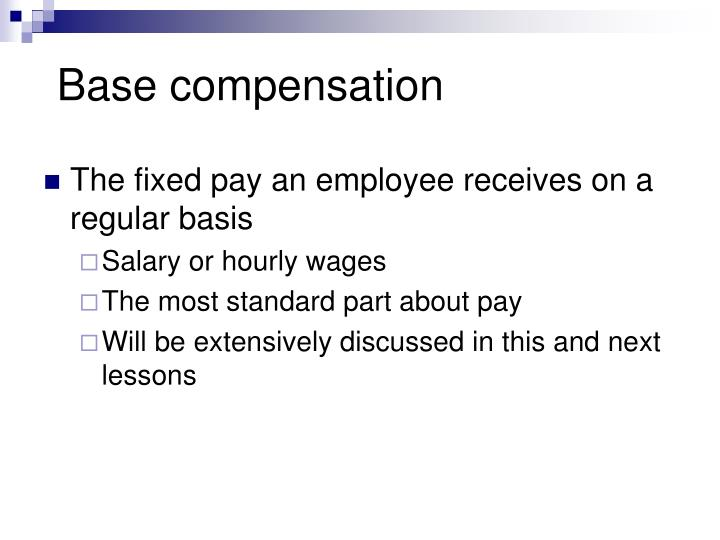 Base compensation
