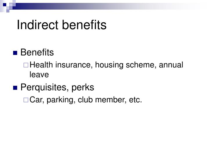 Indirect benefits