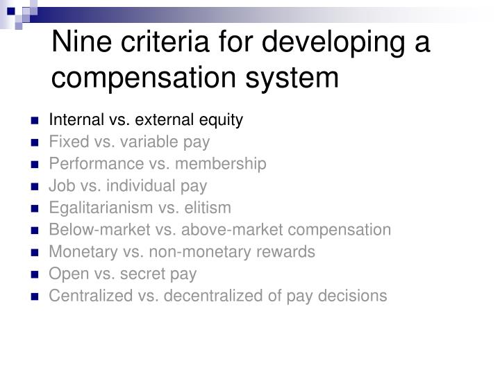 Nine criteria for developing a compensation system
