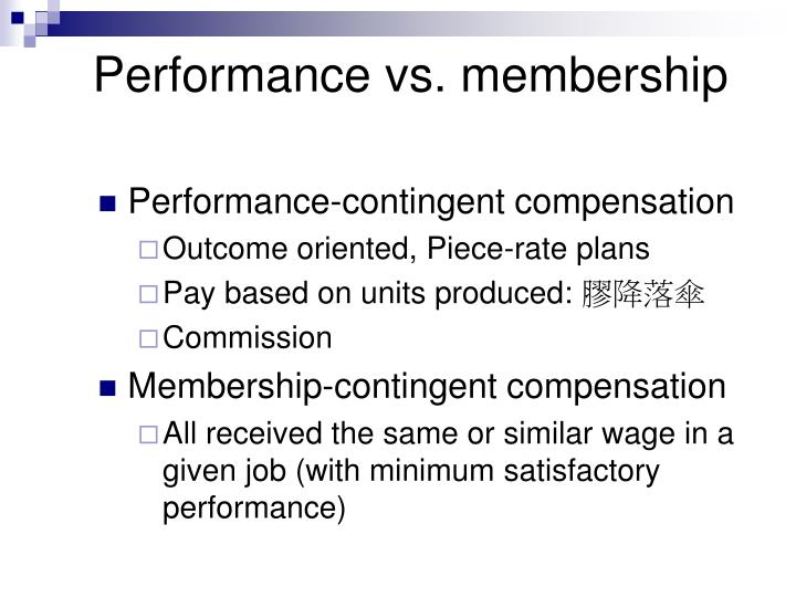 Performance vs. membership