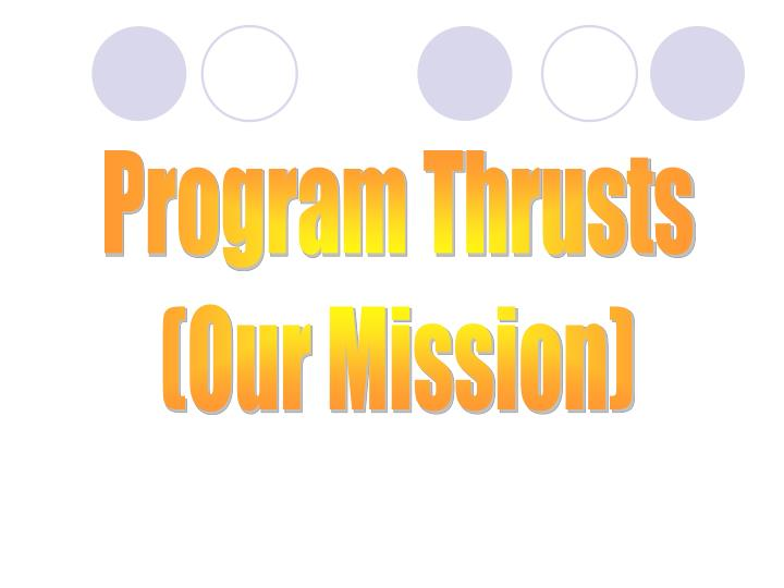 Program Thrusts