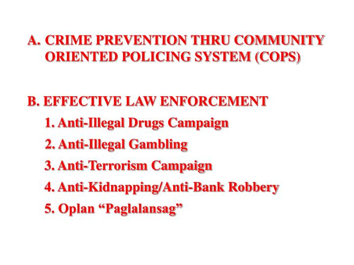 CRIME PREVENTION THRU COMMUNITY ORIENTED POLICING SYSTEM (COPS)