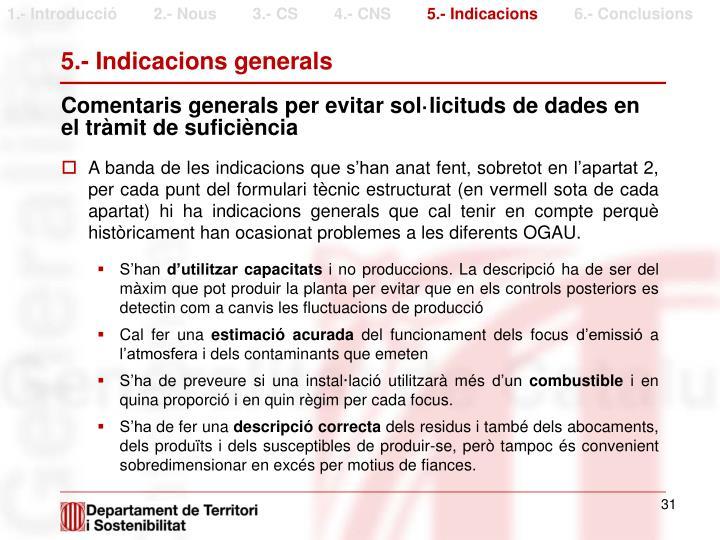5.- Indicacions generals