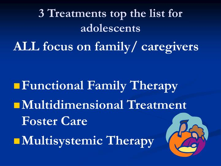 3 Treatments top the list for adolescents