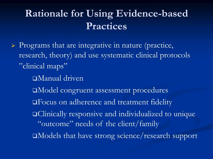 Rationale for Using Evidence-based Practices