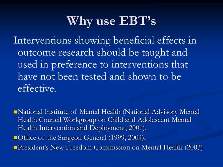 Why use EBT's