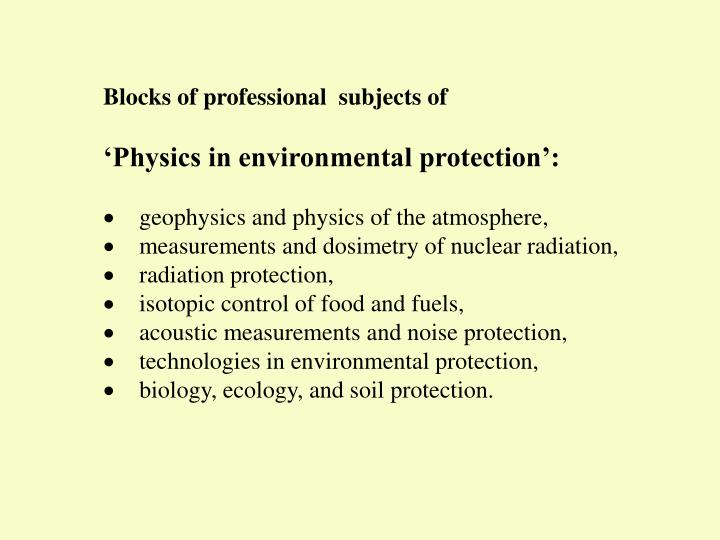 Blocks of professional  subjects of