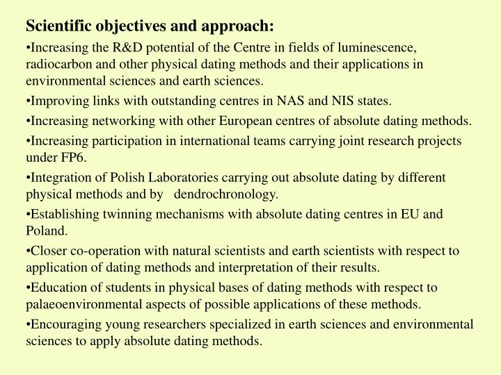 Scientific objectives and approach: