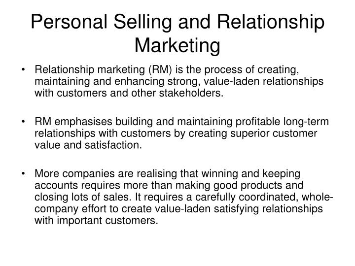 Personal Selling and Relationship Marketing