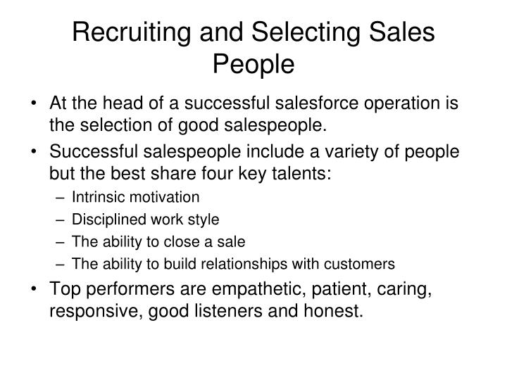 Recruiting and Selecting Sales People