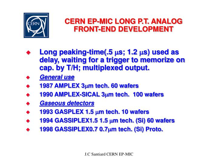 Cern ep mic long p t analog front end development