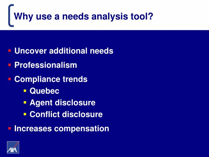 Why use a needs analysis tool?