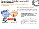 features new in mobile communication 3100 rls3 0 single mode1