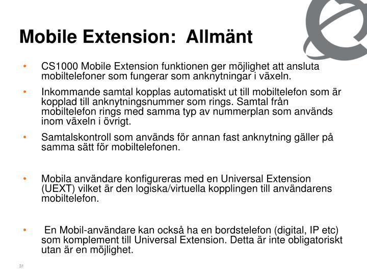 Mobile Extension:  Allmänt