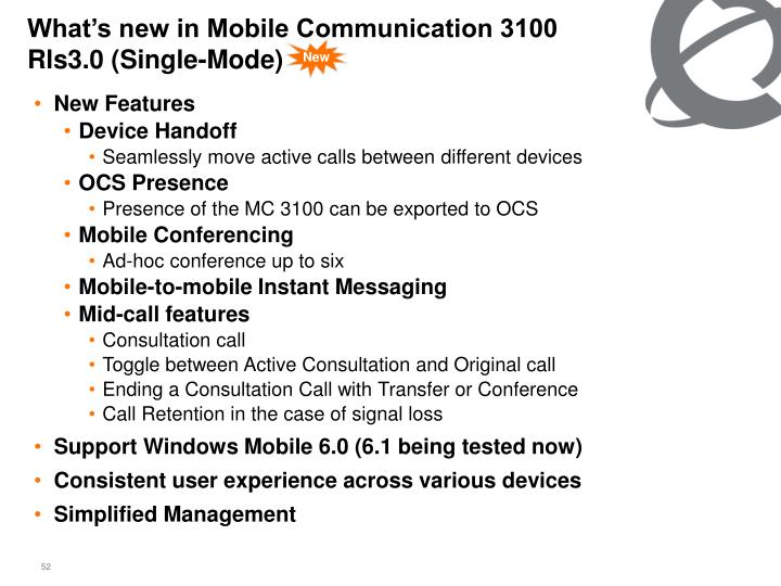 What's new in Mobile Communication 3100 Rls3.0 (Single-Mode)
