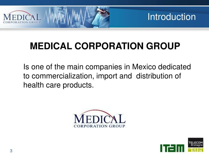 Is one of the main companies in Mexico dedicated to commercialization, import and  distribution of health care products.