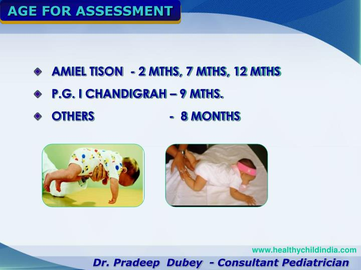 AGE FOR ASSESSMENT
