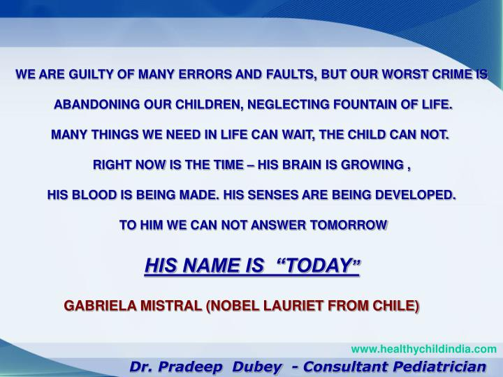 WE ARE GUILTY OF MANY ERRORS AND FAULTS, BUT OUR WORST CRIME IS