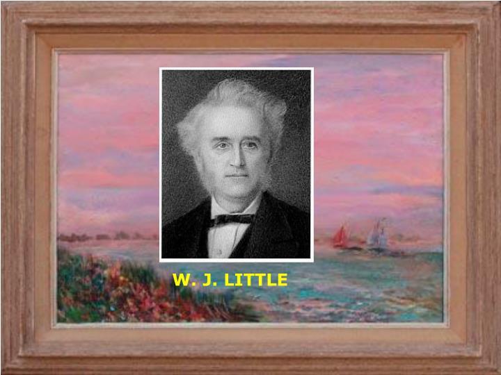 W. J. LITTLE