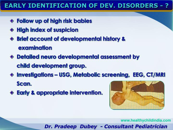 EARLY IDENTIFICATION OF DEV. DISORDERS - ?
