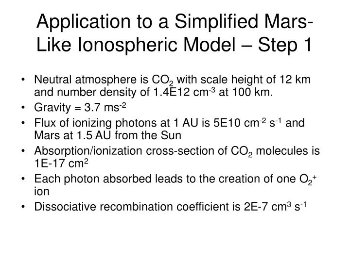 Application to a Simplified Mars-Like Ionospheric Model – Step 1