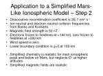 application to a simplified mars like ionospheric model step 2