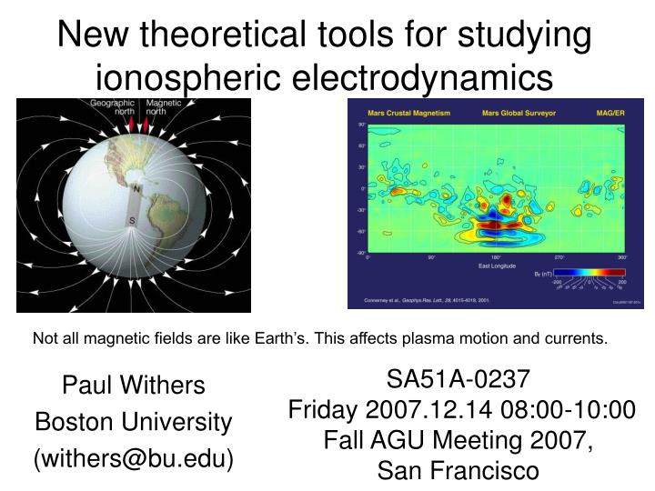 New theoretical tools for studying ionospheric electrodynamics